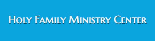 Holy Family Ministry Center