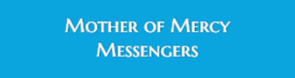 Mother of Mercy Messengers