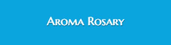Aroma Rosary Apostolate