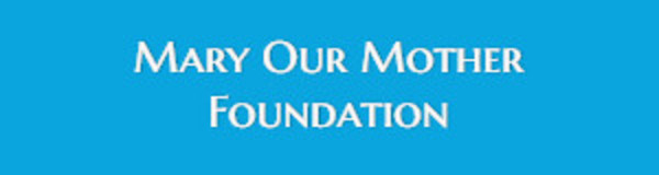 Mary Our Mother Foundation